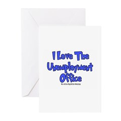 Love Unemployment Office Greeting Cards (Package o