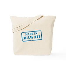MADE IN HAWAII Tote Bag