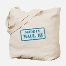 MADE IN MAUI Tote Bag