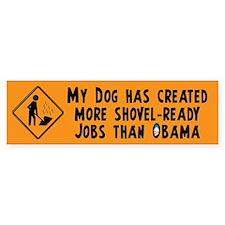 Shovel Ready Jobs Bumper Sticker
