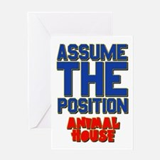 Assume The Position Animal House Greeting Card