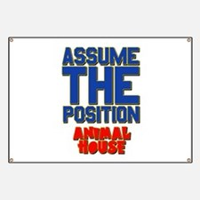Assume The Position Animal House Banner