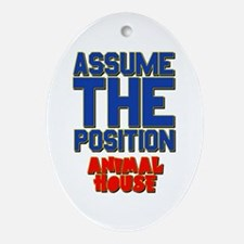Assume The Position Animal House Ornament (Oval)