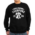 World Phucking Champions 2008 Sweatshirt (dark)