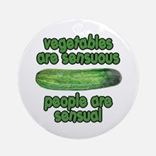 Vegetables are Sensuous Animal House Ornament (Rou