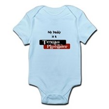 My Daddy is a Texas Pipeliner Infant Bodysuit