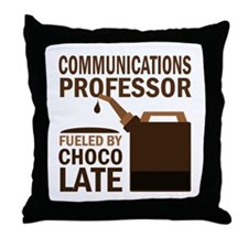 Communications Professor (Funny) Gift Throw Pillow