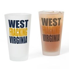 West Fracking Virginia Drinking Glass