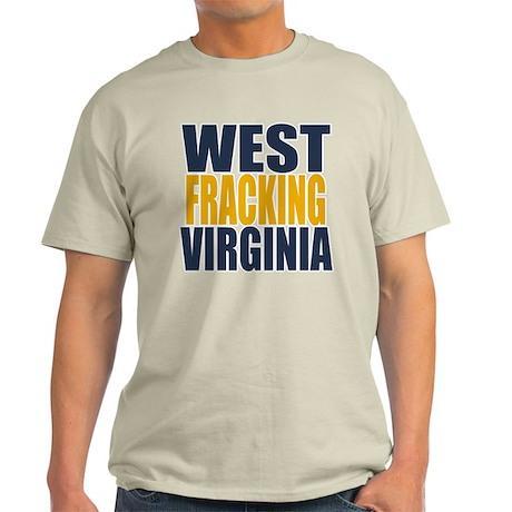 West Fracking Virginia Light T-Shirt