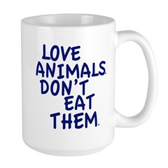 Don't Eat Animals Mug