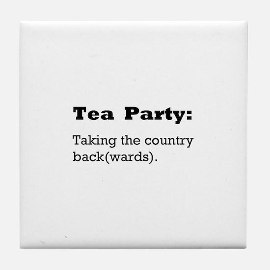 Tea Party Slogan Tile Coaster