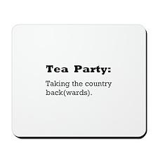 Tea Party Slogan Mousepad