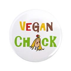"Vegan Chick 3.5"" Button"