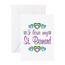 Love My St. Bernard Greeting Card