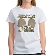 Feels Like Bags of Sand Tee