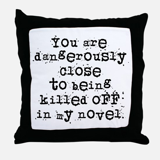 Dangerously Close Throw Pillow