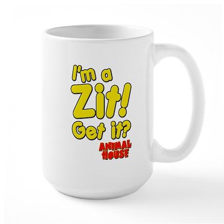I'm A Zit! Get it? Animal House Large Mug
