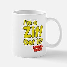 I'm A Zit! Get it? Animal House Mug