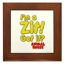 I'm A Zit! Get it? Animal House Framed Tile