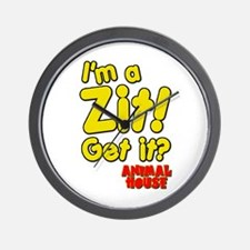 I'm A Zit! Get it? Animal House Wall Clock