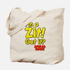 I'm A Zit! Get it? Animal House Tote Bag