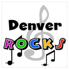 Denver Rocks Poster