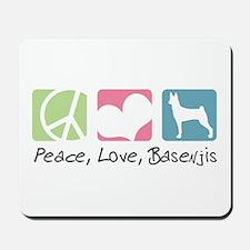 Peace, Love, Basenjis Mousepad