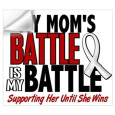 My Battle Too 1 PEARL WHITE (Mom) Prin Wall Decal