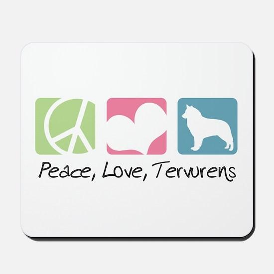 Peace, Love, Tervurens Mousepad