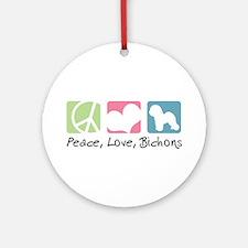 Peace, Love, Bichons Ornament (Round)