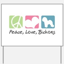 Peace, Love, Bichons Yard Sign