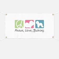 Peace, Love, Bichons Banner