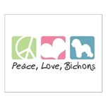 Peace, Love, Bichons Small Poster