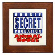 Double Secret Probation Animal House Framed Tile
