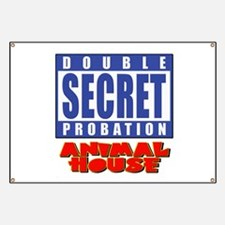 Double Secret Probation Animal House Banner