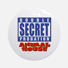 Double Secret Probation Animal House Ornament (Rou