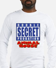 Double Secret Probation Animal House Long Sleeve T