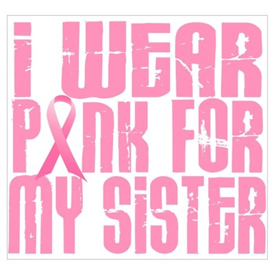 I Wear Pink For My Sister 16 Framed Print