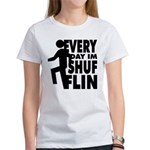 Shufflin Women's T-Shirt