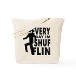 Shufflin Tote Bag