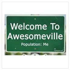 Welcome To Awesomeville Popul Poster