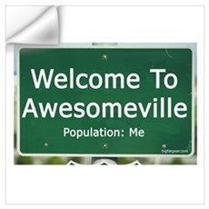 Welcome To Awesomeville Popul Wall Decal