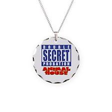 Double Secret Probation Animal House Necklace