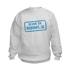 MADE IN MADISON, AL Sweatshirt