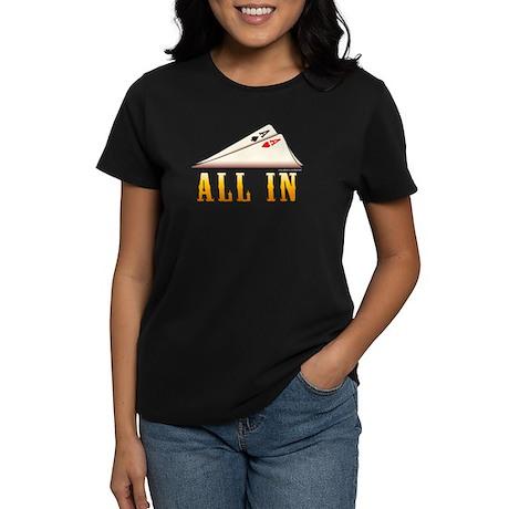 All in Texas Hold 'em Women's Dark T-Shirt