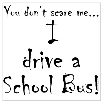 You don't scare me...School Bus Canvas Art