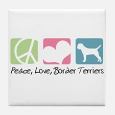 Peace, Love, Border Terriers Tile Coaster