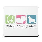 Peace, Love, Briards Mousepad