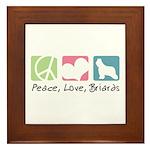 Peace, Love, Briards Framed Tile