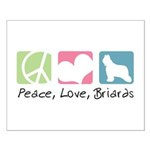 Peace, Love, Briards Small Poster